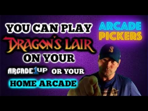 DRAGON'S LAIR ON YOUR ARCADE CABINET from Arcade Pickers
