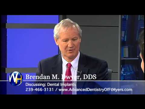 Dental Implants, Ft. Myers Dentist Brendan M. Dwyer DDS