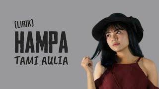 Download Mp3 Arilasso - Hampa  Cover By Tami Aulia   Lirik