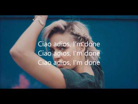 Ciao Adios, I'm done - Anne Marie Lyrics