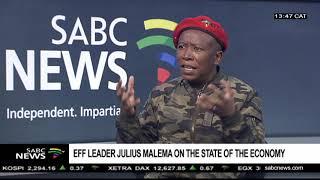 Julius Malema on the state of the economy, land, Mazotti