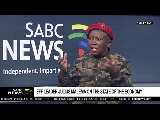 South African EFF Leader Julius Malema on the state of the economy and land.