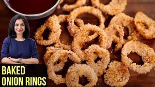 Crispy Baked Onion Rings - My Recipe Book By Tarika Singh