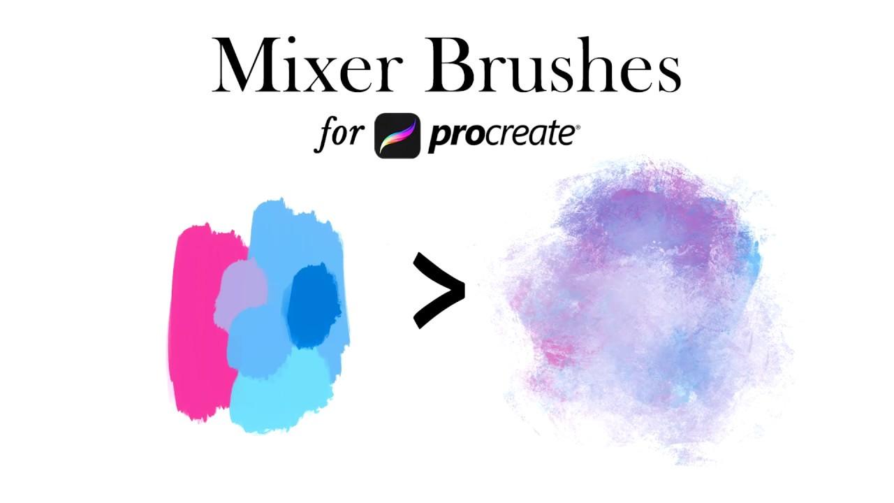 Procreate 4 Mixer Brushes