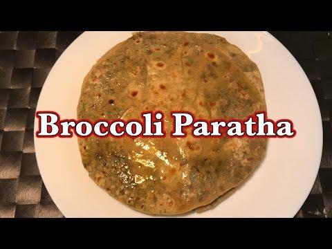 Broccoli Paratha Recipe | How to make broccoli paratha | Indian bread recipe