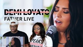 DEMI LOVATO - FATHER (LIVE) | Couple Reacts