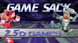 2.5D Games  Game Sack