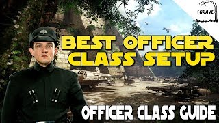 (PS4) Star Wars Battlefront 2: Best Officer Class Setup. Officer Class Guide