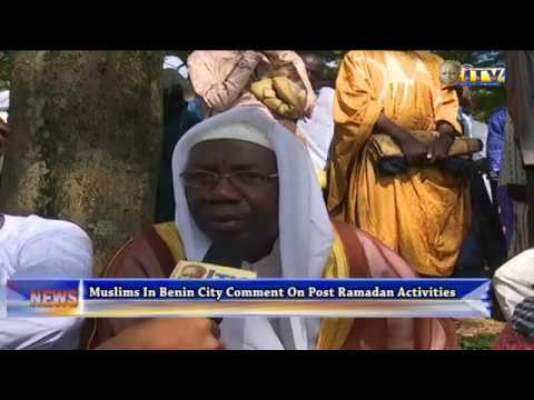 Muslims In Benin City Comment On Post Ramadan Activities