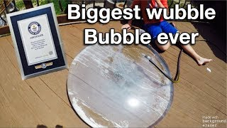 WORLD RECORED WUBBLE BUBBLE
