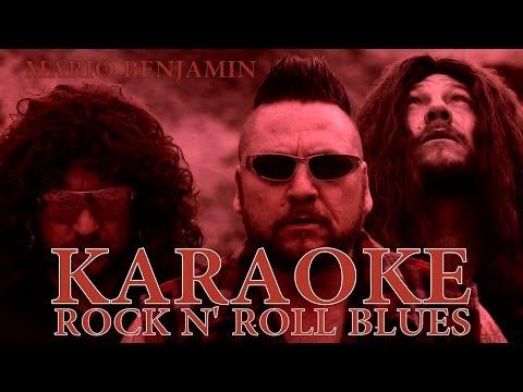 ROCK N' ROLL BLUES - VERSION (KARAOKE) 2013 DE MARIO BENJAMIN