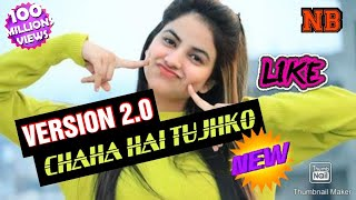 Chaha hai tujhko chahungi hardam|New Version song download|Latest hindi song Download 2020|Best song