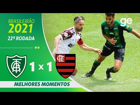 AMÉRICA-MG 1 X 1 FLAMENGO | MELHORES MOMENTOS | 22ª RODADA BRASILEIRÃO 2021 | ge.globo