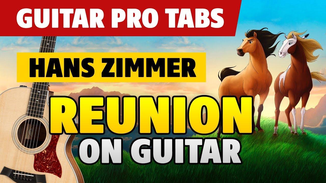 [Spirit  Stallion of the Cimarron OST] Hans Zimmer – Reunion (acoustic  guitar tabs)