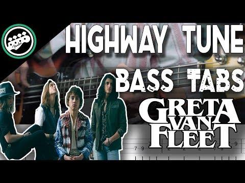 Greta Van Fleet - Highway Tune | Bass Cover With Tabs in the Video