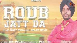 Roub Jatt Da - Tezzy Padda   Teaser   Latest Punjabi Song   Future Bytes Entertainments