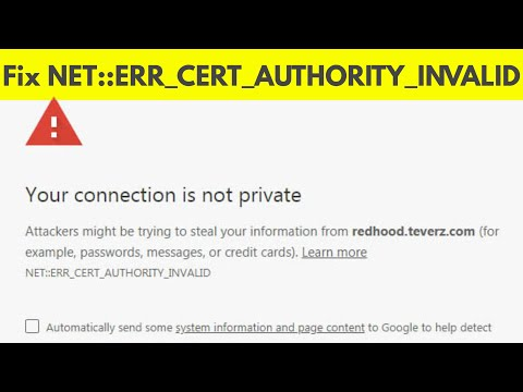 Fix Your Connection Is Not Private-NET::ERR_CERT_AUTHORITY_INVALID Error On  Google Chrome