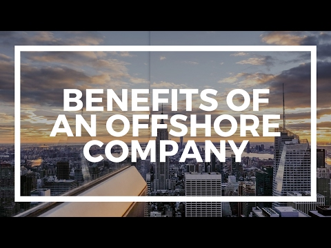 Benefits of an offshore company