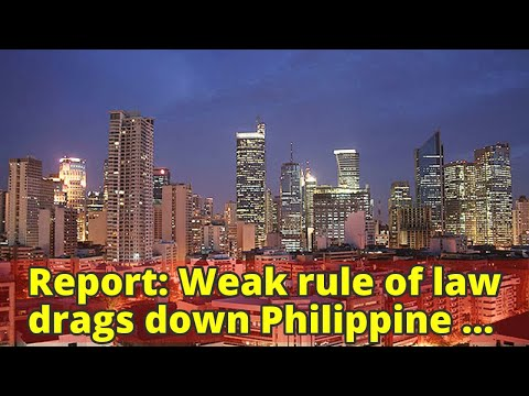 Report: Weak rule of law drags down Philippine economic freedom ranking