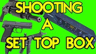 SHOOTING a MOTOROLA SET TOP BOX with a RIFLE, SHOTGUN & PISTOL