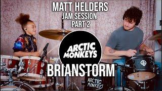 The Matt Helders Jam Session - Part 2 - Arctic Monkeys - Brianstorm