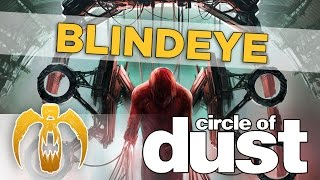 Watch Circle Of Dust Blindeye video