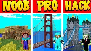 MINECRAFT NOOB VS PRO VS HACKERS IN MINECRAFT BRIDGES
