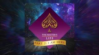 La Vida Del Maestro - Capítulo 2: – Yo Estoy Aquí