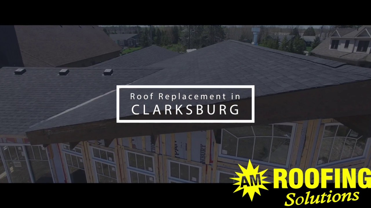 AM Roofing Solutions Roof Replacement In Clarksburg ON