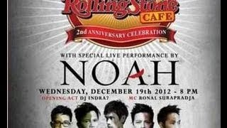 NOAH - Live at Rolling Stone Cafe Indonesia