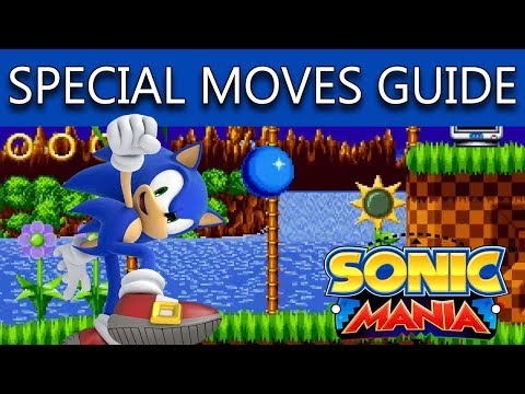 Sonic Mania How To Do The Drop Dash **Plus Other Special Moves**