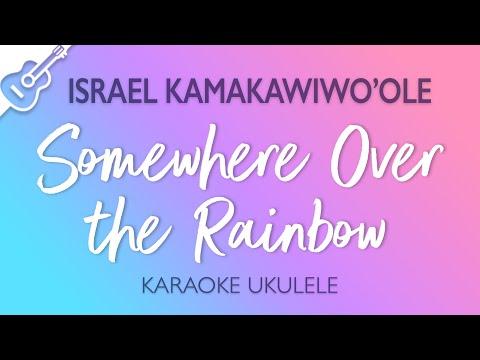 Somewhere Over The Rainbow - Israel Kamakawiwo'ole (Karaoke Ukulele)