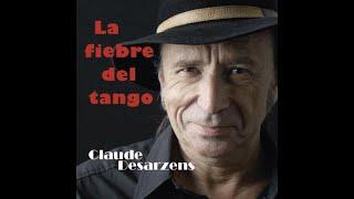Claude Desarzens -  Album - La fiebre del Tango (extraits)