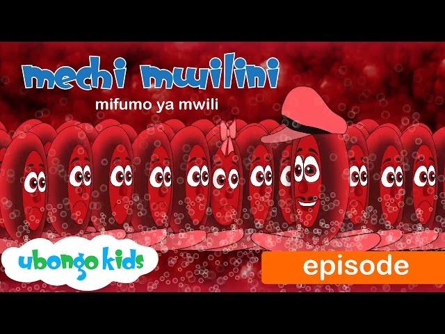 Ubongo Kids Webisode 33 | Mechi Mwilini - Mifumo ya Mwili