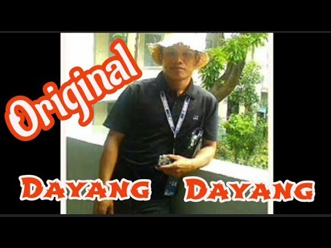 #DAYANG DAYANG original long version