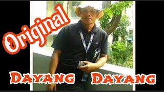 DAYANG DAYANG real-original and long version