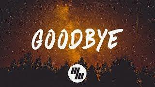 Mokita & Maty Noyes - Goodbye (Lyrics / Lyric Video) Win and Woo Remix