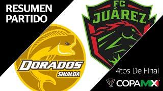 Resumen   Dorados Vs Juárez   Copa Mx   Cuartos De Final
