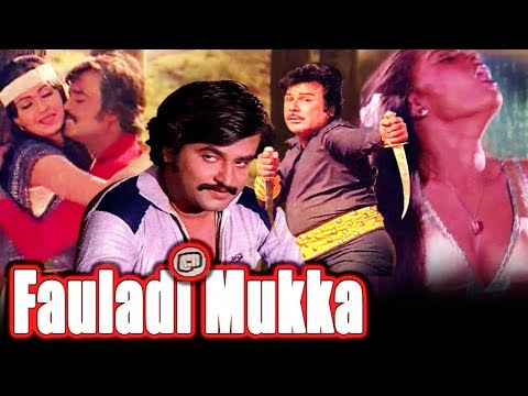 Fauladi Mukka   Full Movie  Payum Puli  Rajnikanth  Silk Smita  Hindi Dubbed Movie