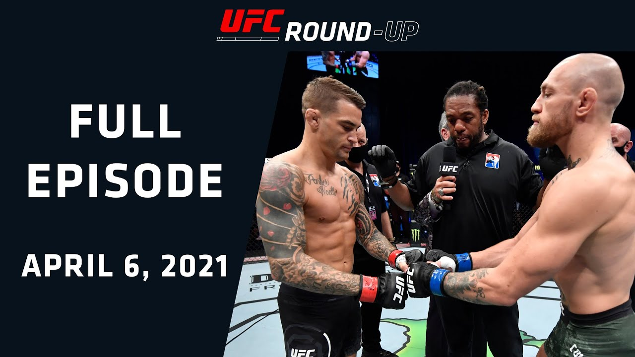 Poirier vs McGregor 3 Reports | UFC Round-Up With Paul Felder & Michael Chiesa | 4.6.21