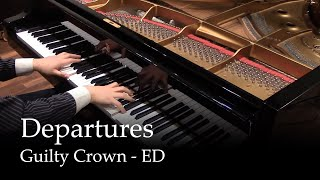 Repeat youtube video Departures - Guilty Crown ED1 [piano]