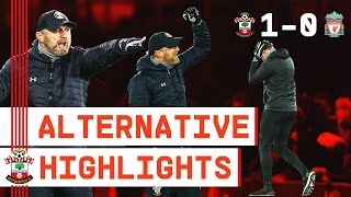 ALTERNATIVE HIGHLIGHTS: Southampton 1-0 Liverpool | Premier League