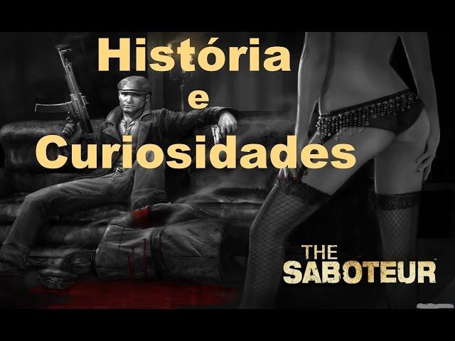 The Saboteur - História e Curiosidades