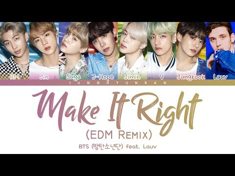 Download BTS 방탄소년단 - MAKE IT RIGHT feat. Lauv EDM Remix 「Color Coded s_Han/Rom/Eng」 Mp4 baru