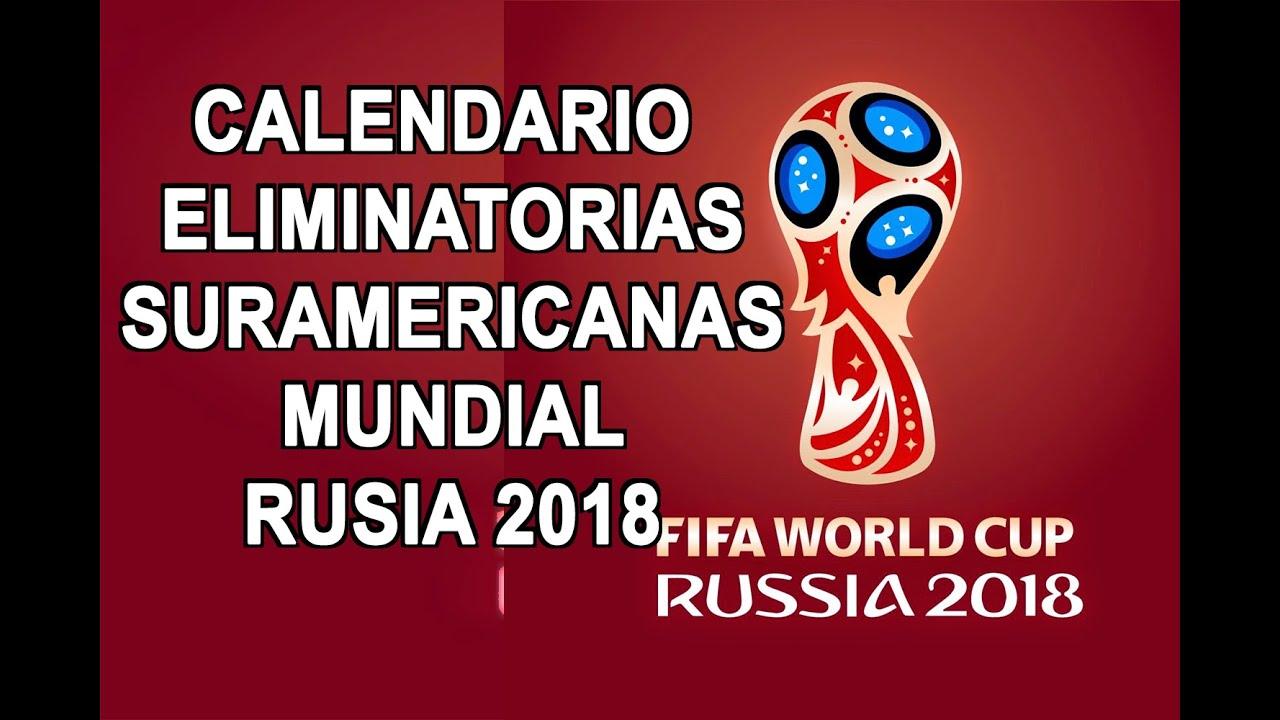 Eliminatorias Rusia 2018 Calendario Oficial