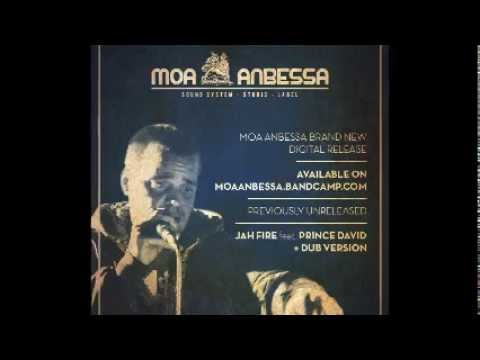 JAH FIRE - Moa Anbessa feat. Prince David