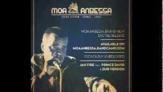 JAH FIRE - Moa Anbessa feat. Prince David