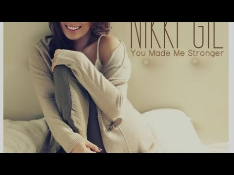 Nikki Gil - You've Made Me Stroger (Lyric Video)