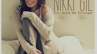 Nikki Gil - You've Made Me Stroger (Lyric Video)