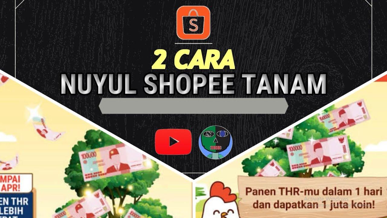 Tutorial Cara Nuyul Koin Shopee Tanam Terbaru Dan Banyak Teknik Tercepat Youtube